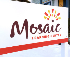 Mosaic Learning Center Signage